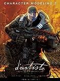 d'artiste Character Modeling 2: Digital Artists Masterclass
