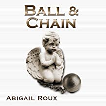 Ball & Chain: Cut & Run Series, Book 8