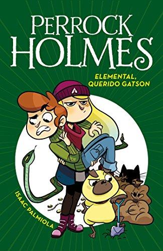 Elemental, querido Gatson (Serie Perrock Holmes 3) por Isaac Palmiola