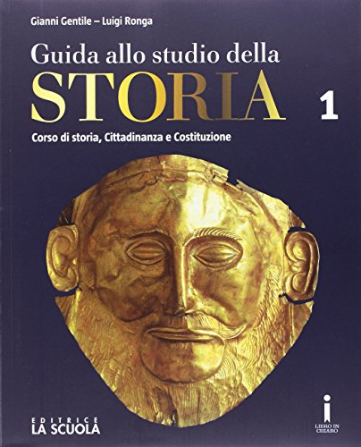 Guida allo studio della storia. Con Strumenti DIDA. Ediz. plus. Per le Scuole superiori. Con DVD-ROM. Con e-book. Con espansione online: 1