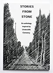 Stories from Stone: An anthology inspired by Undercliffe Cemetery