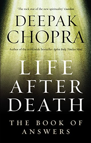 Life After Death: The Book of Answers por Dr Deepak Chopra