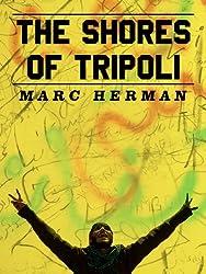 The Shores of Tripoli (Kindle Single) (English Edition)