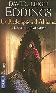 """Afficher """"La Rédemption d'Althalus n° 1 Les yeux d'Emeraude"""""""
