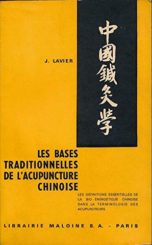 J. Lavier,... Les Bases traditionnelles ...