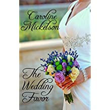 The Wedding Favor: A Sweet Marriage of Convenience Romance (English Edition)
