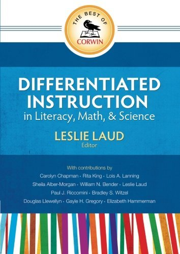 The Best of Corwin: Differentiated Instruction in Literacy, Math, and Science (2011-09-28)