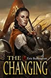 #8: The Changing (Kingdom of Denall Book 3)