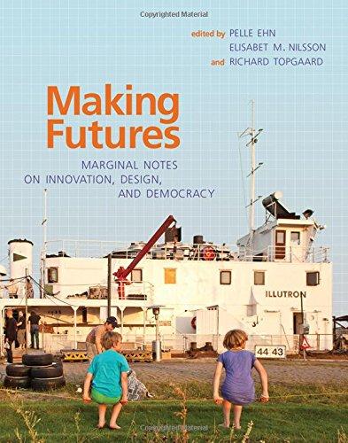 Making Futures (The MIT Press) por Pelle Ehn
