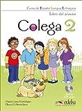 Colega: Niveau 2 - Libro del alumno incl. CD y Cuaderno de ejercicios: Im Paket