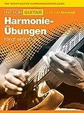 Fit For Guitar, Bd. 3 -Die wichtigsten Harmonie-Grundlagen-: Lehrmaterial, Technik für Gitarre