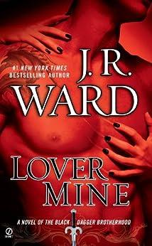Lover Mine (Black Dagger Brotherhood, Book 8) von [Ward, J.R.]