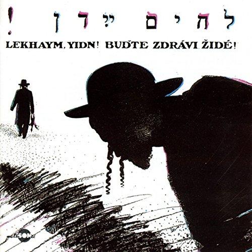 lekhaym-yidn-budte-zdravi-zide