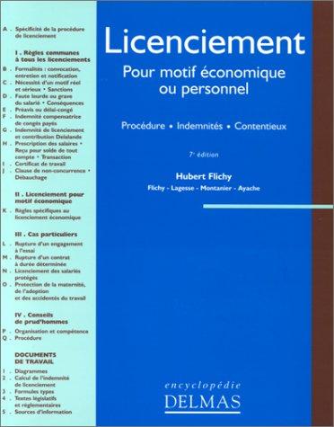 LICENCIEMENT POUR MOTIF ECONOMIQUE OU PERSONNEL. Procédure, indemnités, contentieux, 7ème édition