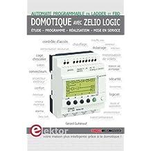 Domotique avec Zelio Logic : Etude, programme, réalisation, mise en service