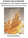 Scarica Libro Scienza delle finanze Manuale con oltre 100 grafici e diagrammi IUS FACILE (PDF,EPUB,MOBI) Online Italiano Gratis