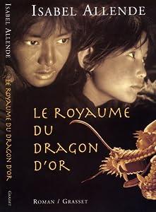 """Afficher """"Le royaume du Dragon d'or"""""""
