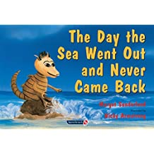 The Day the Sea Went Out and Never Came Back (Helping Children with Feelings): 2