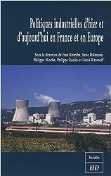 Politiques industrielles d'hier et d'aujourd'hui en France et en Europe