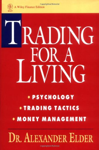 Trading for a Living: Psychology, Trading Tactics, Money Management Study Guide (Wiley Finance)