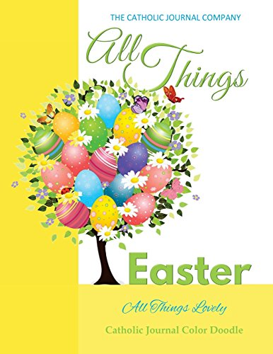 All Things Easter All Things Lovely Catholic Journal Color Doodle: Europe Edition Catholic Journal Devotional 10th 12th 13th 15th 16th Birthday Gifts ... Sash Cake Topper in Party Supplies