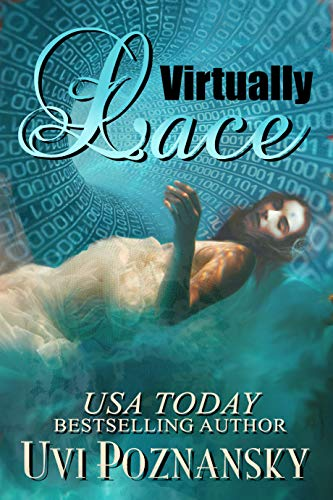Virtually Lace (Ash Suspense Thrillers with a Dash of Romance Book 2) by Uvi Poznansky