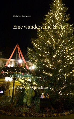 Weihnachtsbaum Passen - Eine wundersame Nacht: Geschichten zur