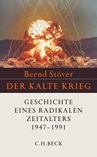 Der Kalte Krieg 1947 - 1991