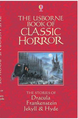 The usborne book of classic horror.