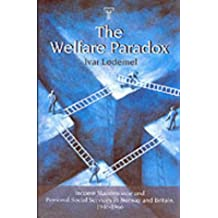 The Welfare Paradox: Income Maintenance and Personal Social Services in Norway and Britain 1946-1966