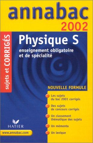 Physique S. Corrigés 2002