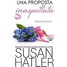Una proposta inaspettata (Sogni preziosi Vol. 4)