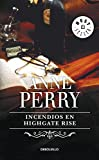 Incendios en Highgate Rise (Inspector Thomas Pitt 11) (BEST SELLER)