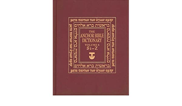 Buy Anchor Bible Dictionary Si Z V 6 The Anchor Yale Bible