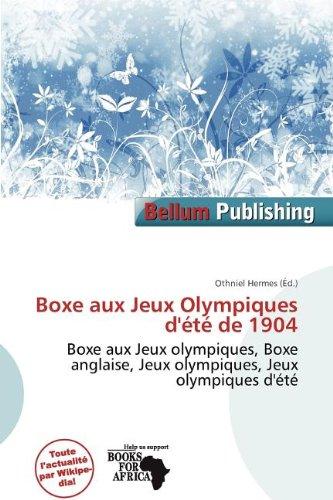 Boxe Aux Jeux Olympiques D' T de 1904