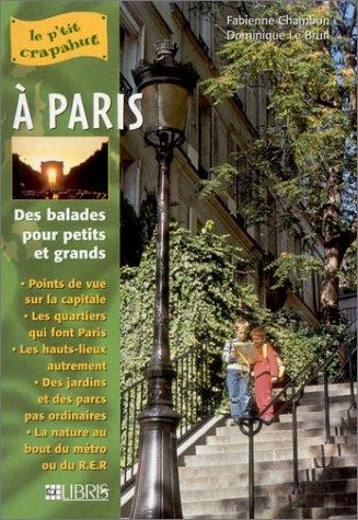 Le P'tit crapahut à Paris par Chambon Fabienne