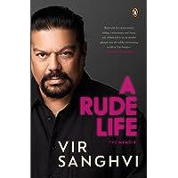 A Rude Life: The Memoir