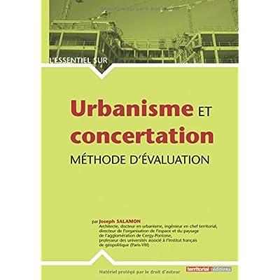Urbanisme et concertation : Méthode d'évaluation