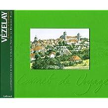 Vézelay: Colline d'éternité