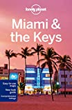 Miami & the Keys (Lonely Planet Miami & the Keys)