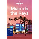 Miami & the Keys (Lonely Planet Miami & the Keys)