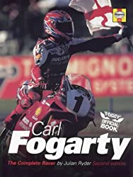 Carl Fogarty: The Complete Racer