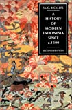 Front cover for the book A History of Modern Indonesia Since C. 1300 by M. C. Ricklefs