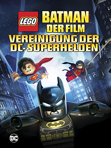 LEGO Batman: Der Film - Vereinigung der Superhelden ()