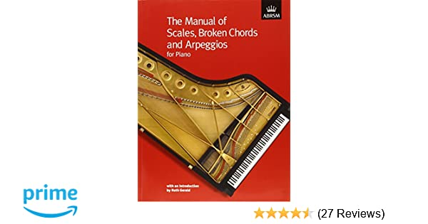 the manual of scales broken chords and arpeggios abrsm scales rh amazon co uk Piano Scale Finger Chart Piano Note Scale