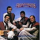 20 Grandes Exitos by Los Fronterizos (2007-03-02)