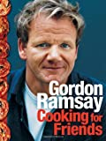 Cooking for Friends: Food from My Table (Hardcover)