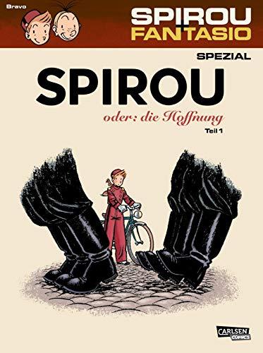 Spirou und Fantasio Spezial 26: Spirou oder: die Hoffnung 1: Teil 1 (26)