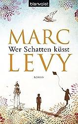 Wer Schatten küsst: Roman