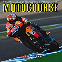 Motocourse 2011-2012: The World's Leading Grand Prix and Superbike Annual (Motocourse Annual)